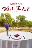 Filet Fatal