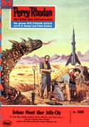 Perry Rhodan 308: Grüner Mond über Jelly-City (Heftroman)