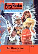 Perry Rhodan 107: Das blaue System (Heftroman)