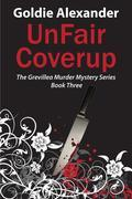 UnFair Coverup - A Grevillea Murder Mystery - Book 3