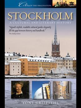 Stockholm: A Cultural and Literary History: A Cultural and Literary History