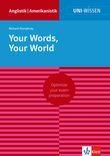 Uni-Wissen Your Words, Your World