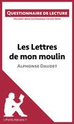 Les Lettres de mon moulin d'Alphonse Daudet