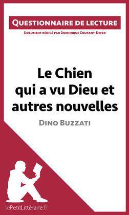 Le Chien qui a vu Dieu et autres nouvelles de Dino Buzzati
