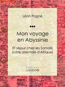 Mon voyage en Abyssinie