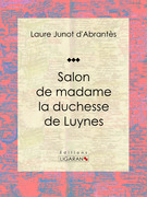 Salon de madame la duchesse de Luynes