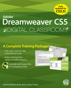 Dreamweaver CS5 Digital Classroom, (Covers CS5 and CS5.5)