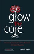 Grow the Core