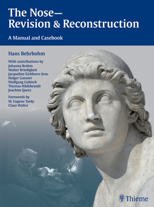 The Nose - Revision and Reconstruction: A Manual and Casebook