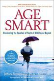 Age Smart: Discovering the Fountain of Youth at Midlife and Beyond, Adobe Reader