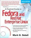 Practical Guide to Fedora and Red Hat Enterprise Linux, A, 6/e
