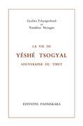 La Vie de Yéshé Tsogyal