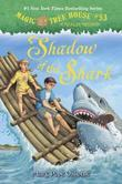 Magic Tree House #53: Shadow of the Shark