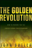 John Butler - The Golden Revolution