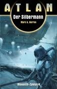 ATLAN Monolith 4: Der Silbermann