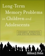 Long-Term Memory Problems in Children and Adolescents