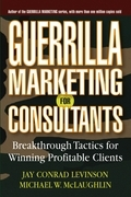 Guerrilla Marketing for Consultants