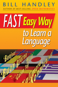 Bill Handley - Fast Easy Way to Learn a Language