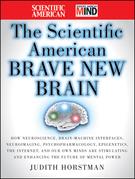 The Scientific American Brave New Brain