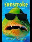 Sunstroke: Get It Before It Gets You