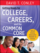 Getting Ready for College, Careers, and the Common Core