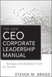 Steven M. Bragg - The New CEO Corporate Leadership Manual