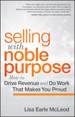 Selling with Noble Purpose, Enhanced Edition