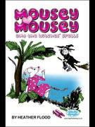 Mousey Mousey: And the Witches' Spell