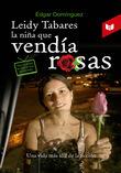 Leidy Tabares la niña que vendía rosas