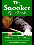 The Snooker Quiz Book: 250 Questions on Snooker History