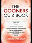 The Gooners Quiz Book: 1,000 Questions on Arsenal Football Club