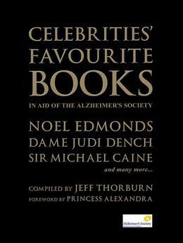 Celebrities' Favourite Books: In Aid of the Alzheimer's Society