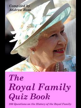 The Royal Family Quiz Book