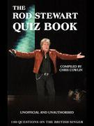 The Rod Stewart Quiz Book