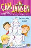 Cam Jansen: Cam Jansen and the Wedding Cake Mystery #30: Cam Jansen and the Wedding Cake Mystery #30