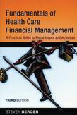 Fundamentals of Health Care Financial Management