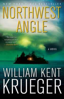 Northwest Angle: A Novel