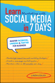 Learn Marketing with Social Media in 7 Days