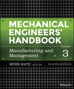 Mechanical Engineers' Handbook, Manufacturing and Management