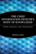The Chief Information Officer's Body of Knowledge: People, Process, and Technology