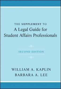 The Supplement to a Legal Guide for Student Affairs Professionals