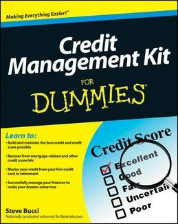 Credit Management Kit For Dummies<sup>®</sup>