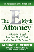 Michael E. Gerber - The E-Myth Attorney