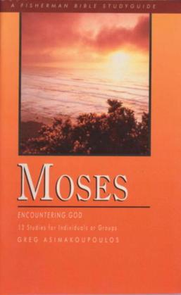 Moses: Encountering God
