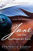 Jane and the Canterbury Tale: Being A Jane Austen Mystery