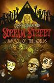 Scream Street: Rampage of the Goblins