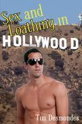 Sex and Loathing in Hollywood