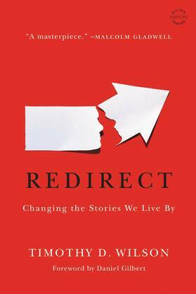 Redirect: Changing the Stories We Live By