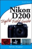 Nikon D200 Digital Field Guide