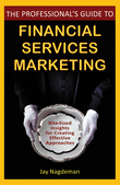 The Professional's Guide to Financial Services Marketing